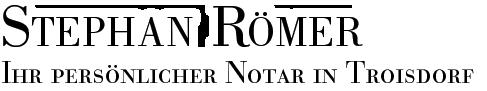 Stephan Römer, Notar in Troisdorf
